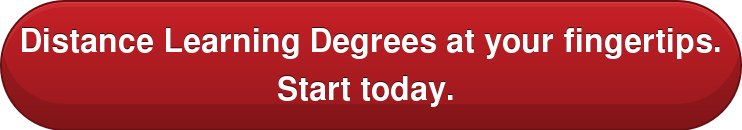 Distance Learning Degrees at your fingertips.  Start today.